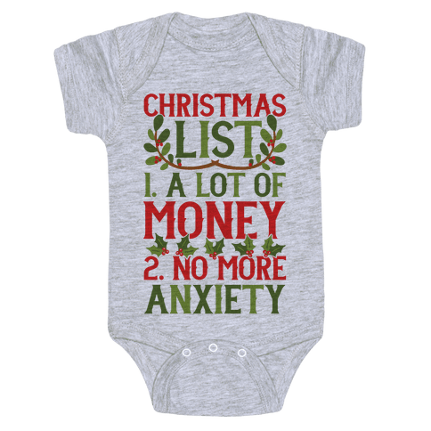 Christmas List: A Lot Of Money, No More Anxiety Baby Onesy