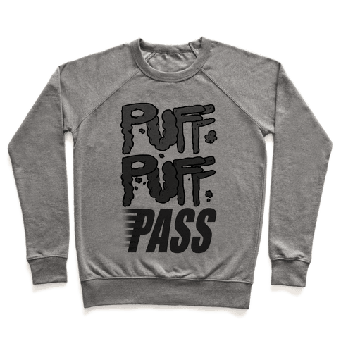 Puff Puff Pass Pullover