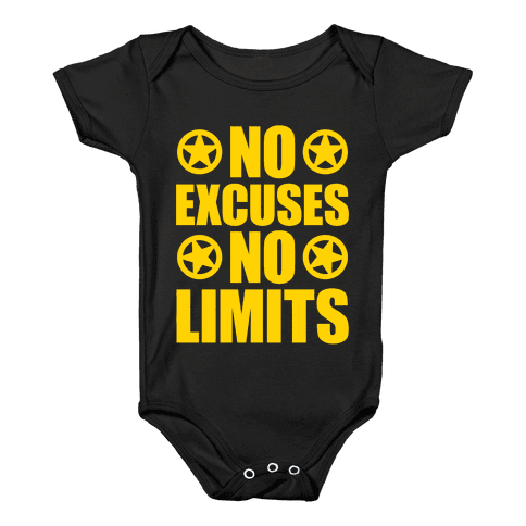 No Excuses No Limits Baby Onesy