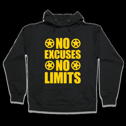 No Excuses No Limits Hooded Sweatshirt
