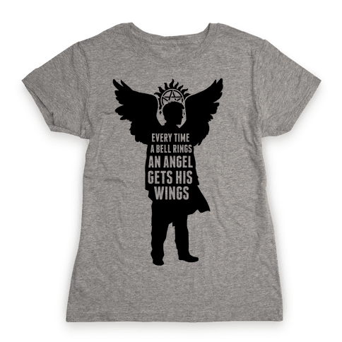 Every Time A Bell Rings Womens T-Shirt