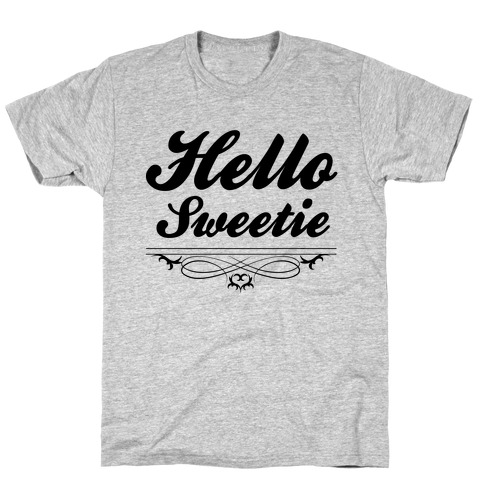 Hello Sweetie Mens T-Shirt
