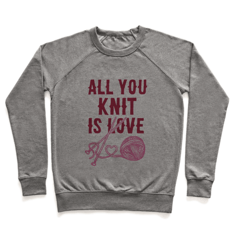 All You Knit Is Love Pullover