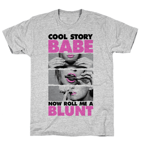 Cool Story Babe (Roll Me A Blunt Tank) Mens T-Shirt