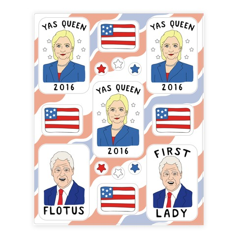 Yas Queen 2016 Hillary Clinton Sticker and Decal Sheet