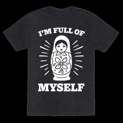 I'm Full Of Myself