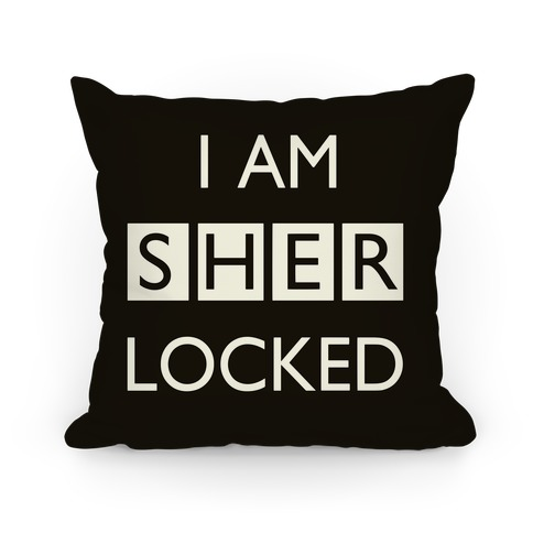 I Am Sherlocked Pillow