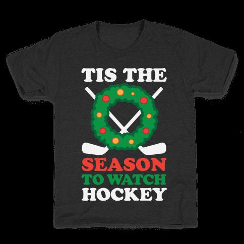 'Tis The Season To Watch Hockey Kids T-Shirt