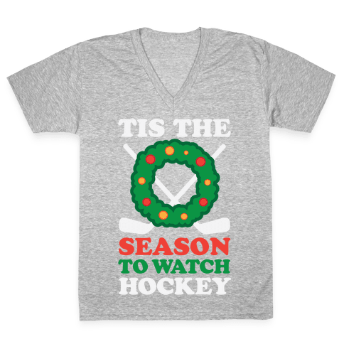 'Tis The Season To Watch Hockey V-Neck Tee Shirt
