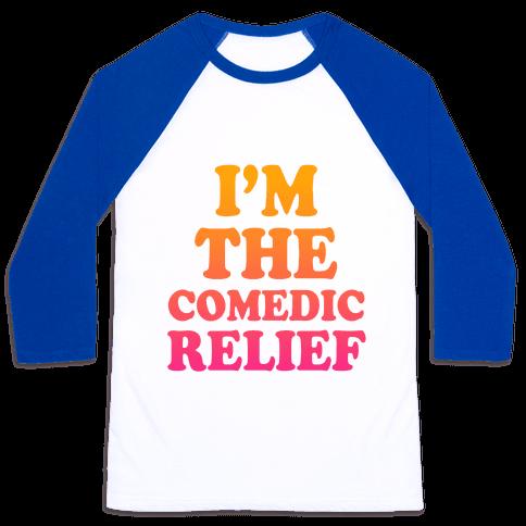 Hero & Comedic Relief (Part 2) Baseball Tee
