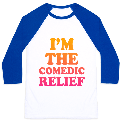 Hero & Comedic Relief (Part 2) Baseball Tee
