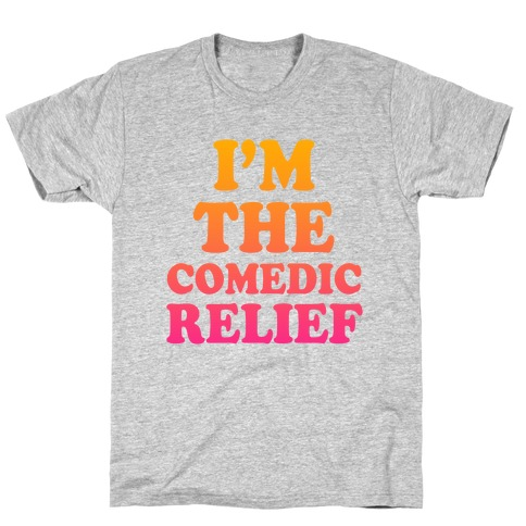 Hero & Comedic Relief (Part 2) T-Shirt
