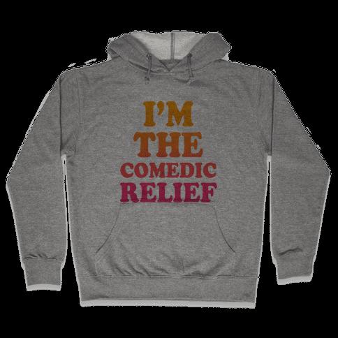 Hero & Comedic Relief (Part 2) Hooded Sweatshirt