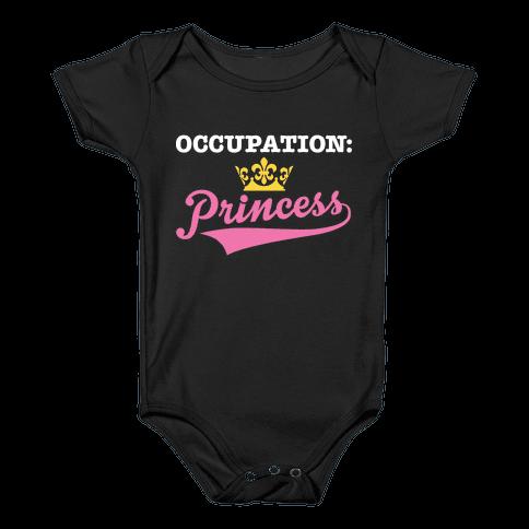 Occupation: Princess Baby Onesy