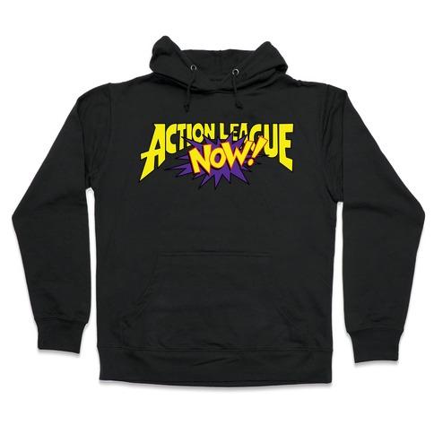 Action League Now! Hooded Sweatshirt