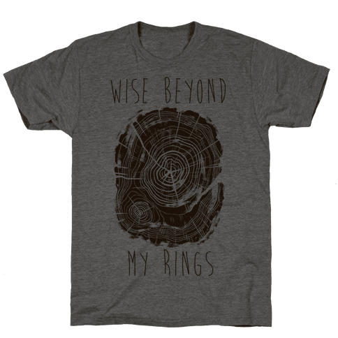 Wise Beyond My Rings Mens T-Shirt