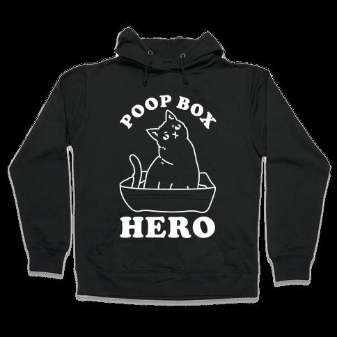 Poop Box Hero Hooded Sweatshirt