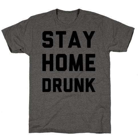 Stay Home Drunk