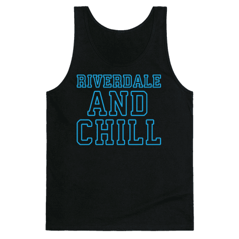 Riverdale and Chill Parody White Print Tank Top