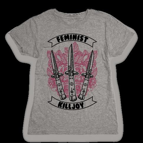Feminist Killjoy Womens T-Shirt