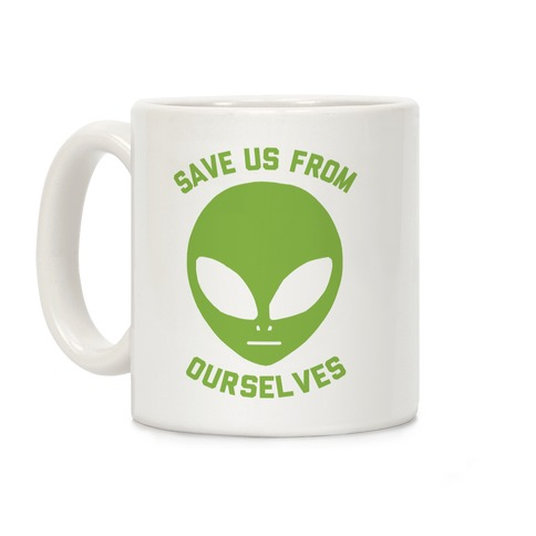 Save Us From Ourselves Coffee Mug