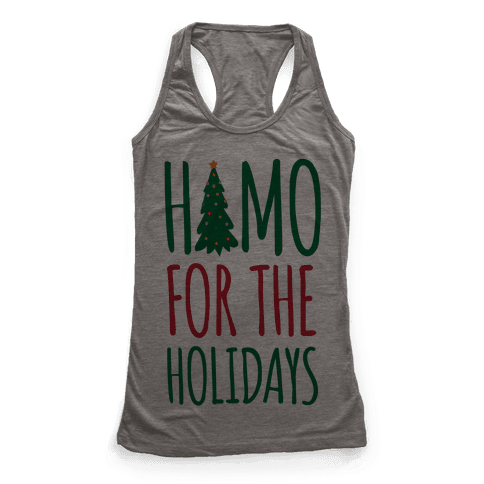 Homo For The Holidays Racerback Tank Top