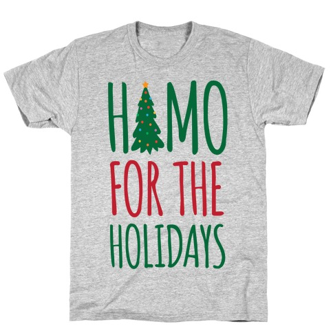 Homo For The Holidays T-Shirt