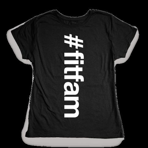 """""""#fitfam"""" Shirt Womens T-Shirt"""