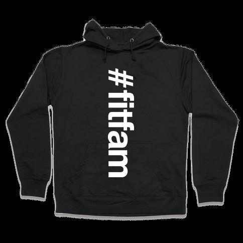 """#fitfam"" Shirt Hooded Sweatshirt"