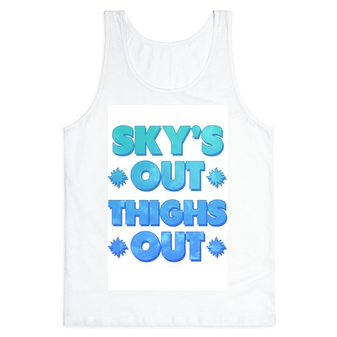 Sky's Out Thighs Out Tank Top