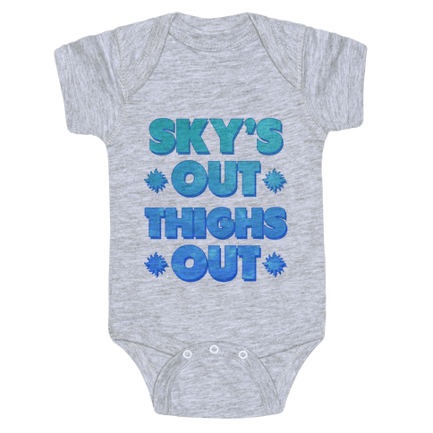 Sky's Out Thighs Out Baby Onesy