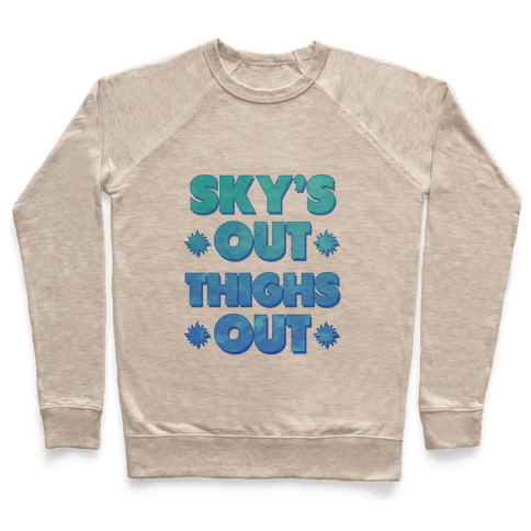 Sky's Out Thighs Out Pullover