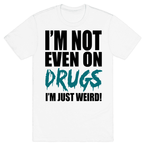 Not On Drugs Mens T-Shirt