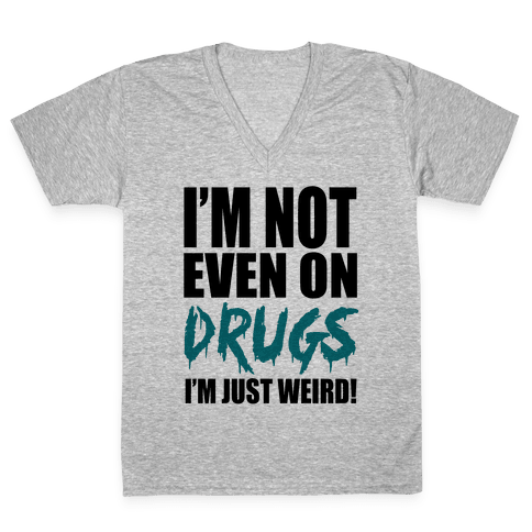 Not On Drugs V-Neck Tee Shirt