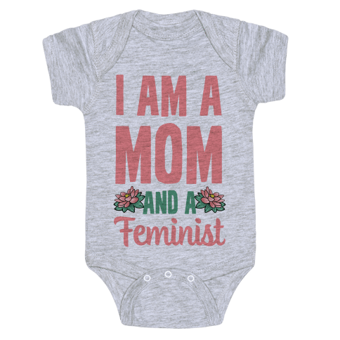I'm a Mom and a Feminist! Baby Onesy