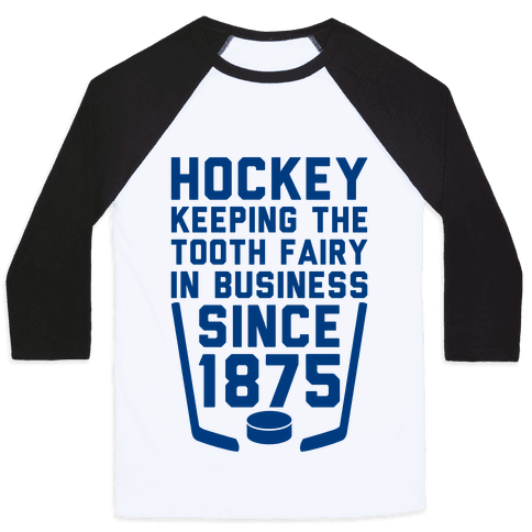 Hockey: Keeping The Tooth Fairy In Business Baseball Tee