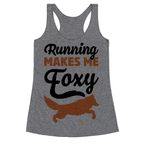 Running Makes Me Foxy Racerback Tank Top