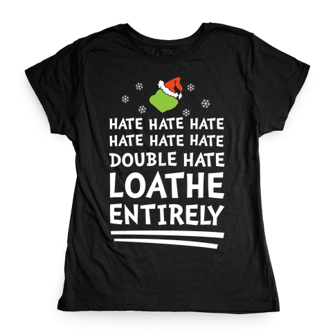 Loathe Entirely Womens T-Shirt