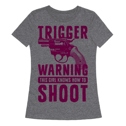 Trigger Warning This Girl Know How To Shoot