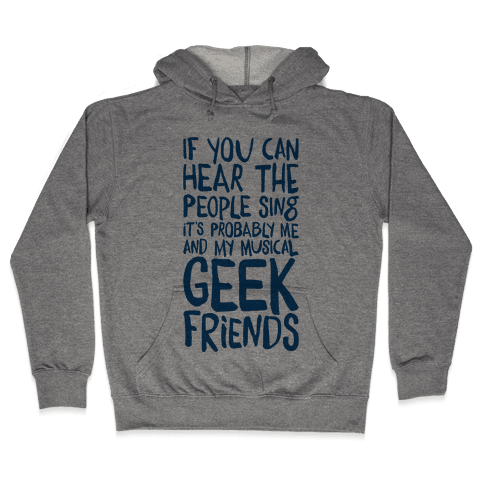Miserable Musical Geeks Hooded Sweatshirt