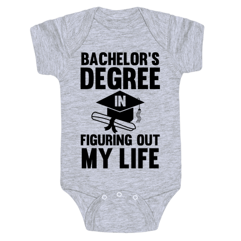 Bachelor's Degree in Life Baby Onesy