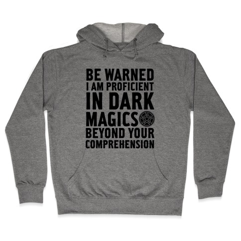 Be Warned Hooded Sweatshirt