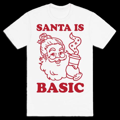 Santa Is Basic Mens T-Shirt