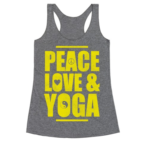 Peace Love Yoga Racerback Tank Top