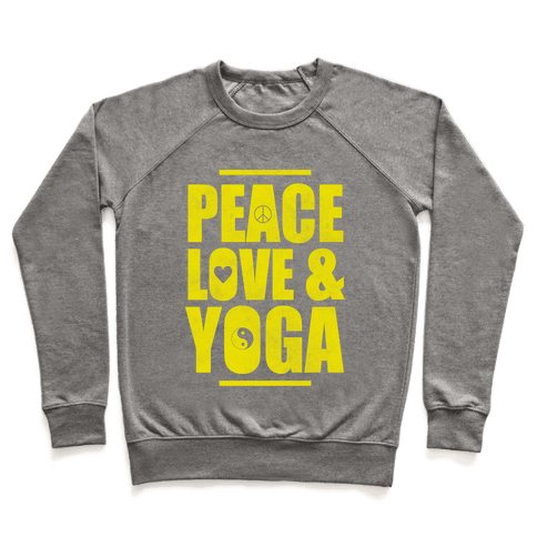 Peace Love Yoga Pullover