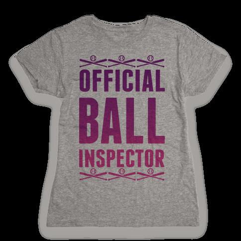 Official Ball Inspector Womens T-Shirt