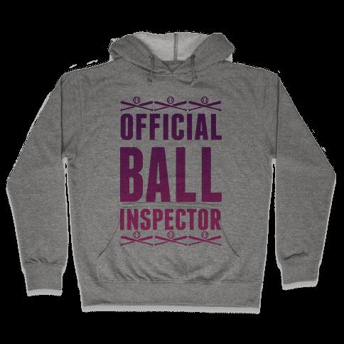 Official Ball Inspector Hooded Sweatshirt
