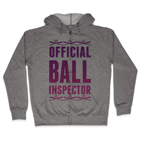 Official Ball Inspector Zip Hoodie