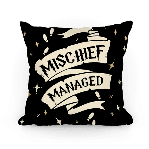 Mischief Managed Pillow Pillow