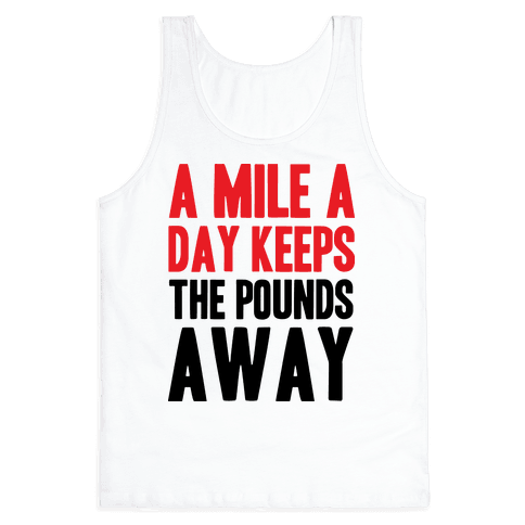 A Mile A Day Tank Top